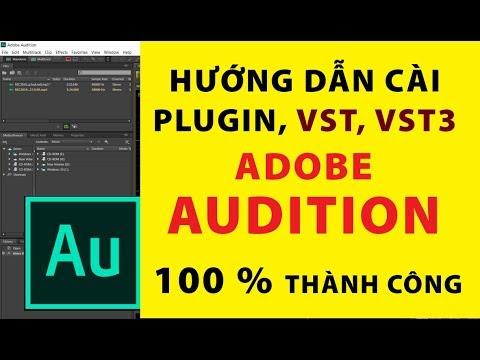 Hướng dẫn cài plugin VST Adobe Audition