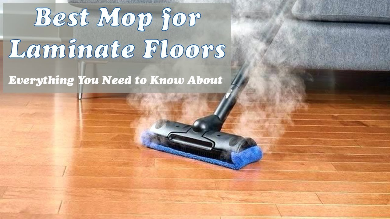 12 Best Mop For Laminate Floors 2020 Reviews Steam Buying Guide