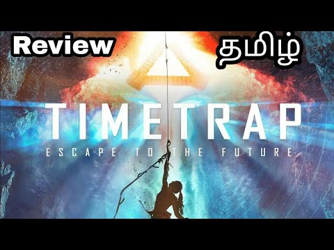 Download Timetrap Tamil dubbed movie full review   mr.jeee   sun land....