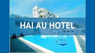 HAI AU HOTEL 3* Вьетнам Нячанг обзор – отель ХАЙ АУ ХОТЕЛ 3* Нячанг видео обзор
