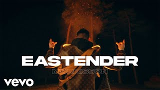 Morrisson - Eastender (Official Video)