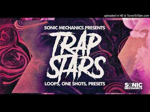 Sonic Mechanics - Trap Stars