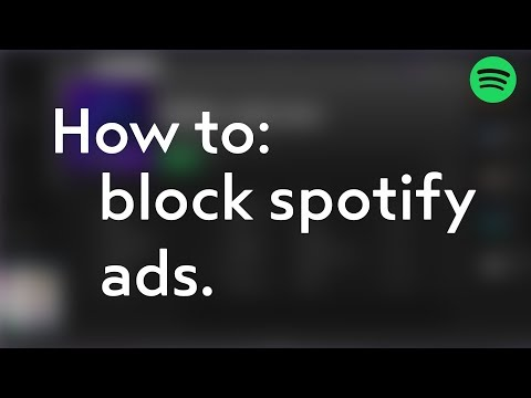 How to block Spotify ads! (WORKING)