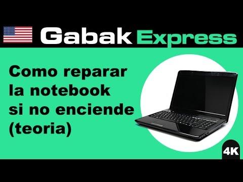 Como reparar la notebook no enciende (teoria)