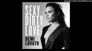 Cover images Demi Lovato - Sexy Dirty Love (Kay Stafford At The Ibiza Beach Club Mix)