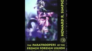 History Book Review: The Paratroopers of the French Foreign Legion: From Vietnam to Bosnia by How...