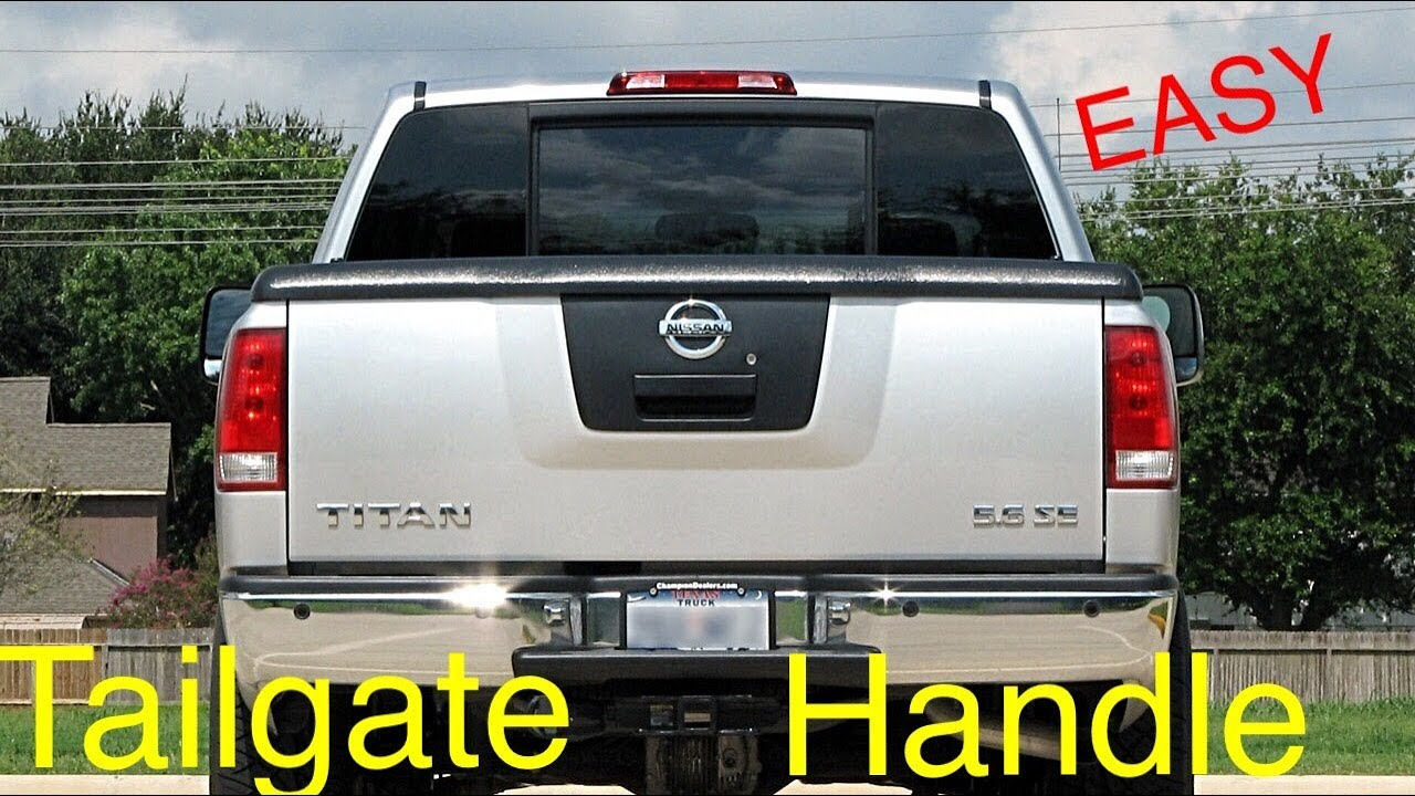 medium resolution of nissan titan tailgate handle replacement 2004 2015