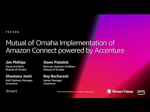 AWS re:Invent 2018: Implementation of Amazon Connect, Powered by Accenture (FSV306-S)