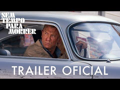 007 – Sem Tempo Para Morrer - Trailer Oficial (Universal Pictures) HD