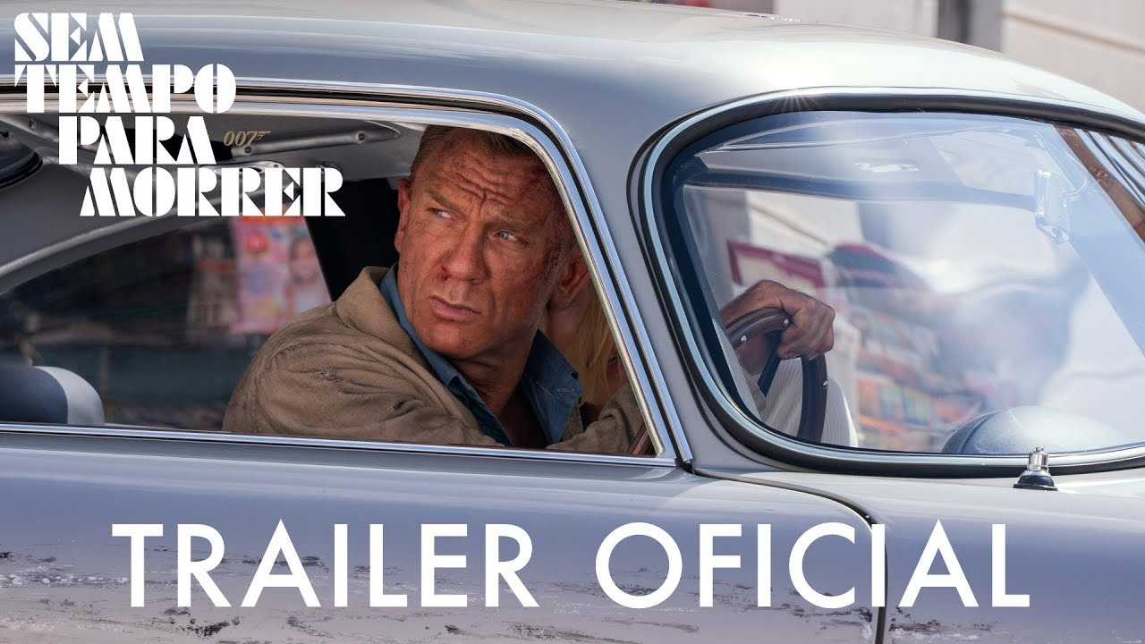 Download 007 – Sem Tempo Para Morrer - Trailer Oficial (Universal Pictures) HD