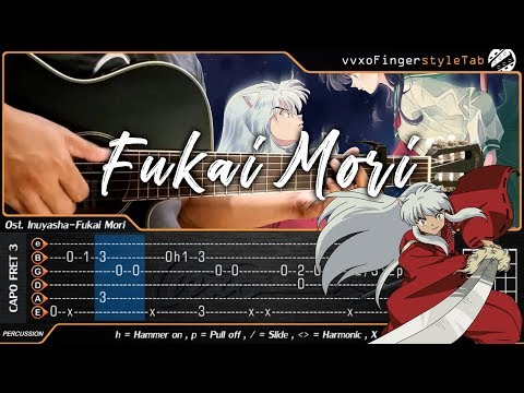 Inuyasha - Do As Infinity - Fukai Mori - Fingerstyle Guitar (TAB Tutorial)