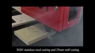 D201 Stainless Steel Cutting And 25mm MDF Cutting