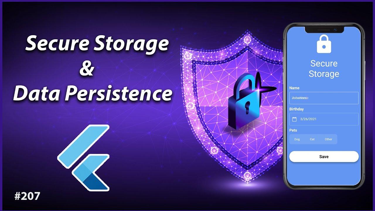 Flutter Tutorial - Secure Storage & Data Persistence