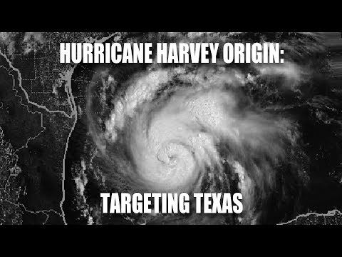 Hurricane Harvey Origin: Targeting Texas