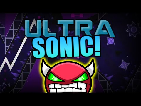 Geometry Dash INSANE Demon - UltraSonic - By ZenthicAlpha And More