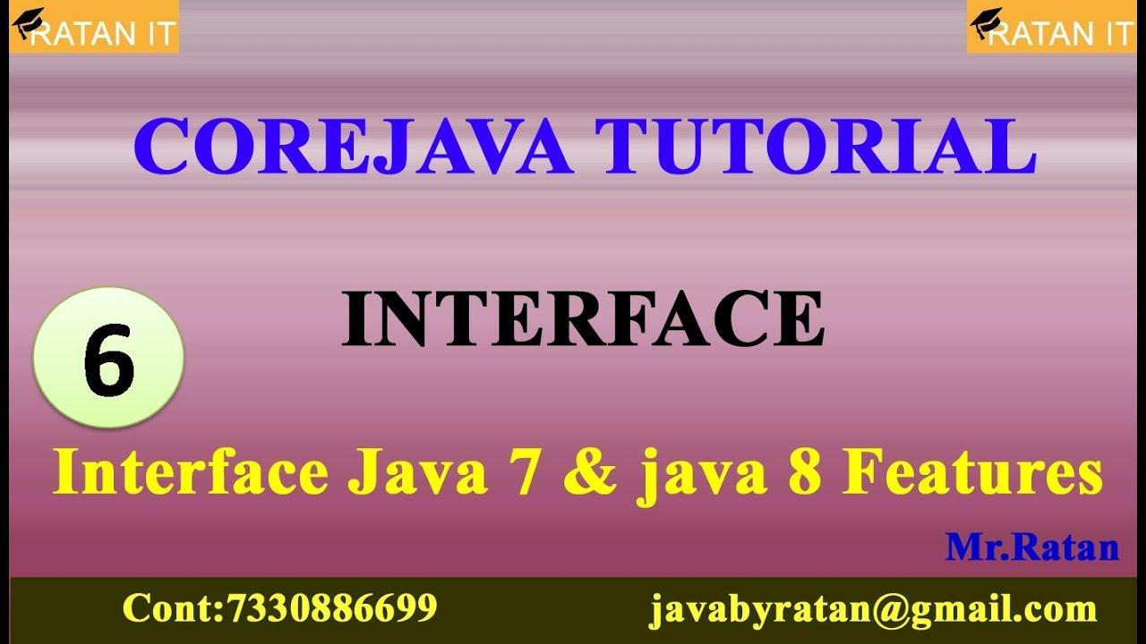 Core Java Tutorial || Interface || Video -6 || Interface
