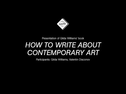 Presentation of the book How to Write About Contemporary Art by Gilda Williams at Garage