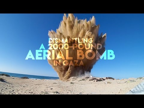 Dismantling a 2000Pound Aerial Bomb in Gaza