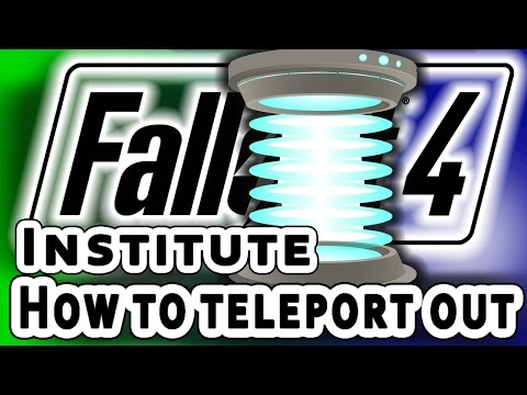 How to Get out of the Institute - Fallout 4 - Teleport out