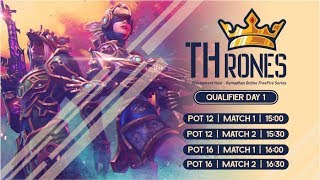 TOURNAMENT THRONES GAMEZ | QUALIFIER DAY 1