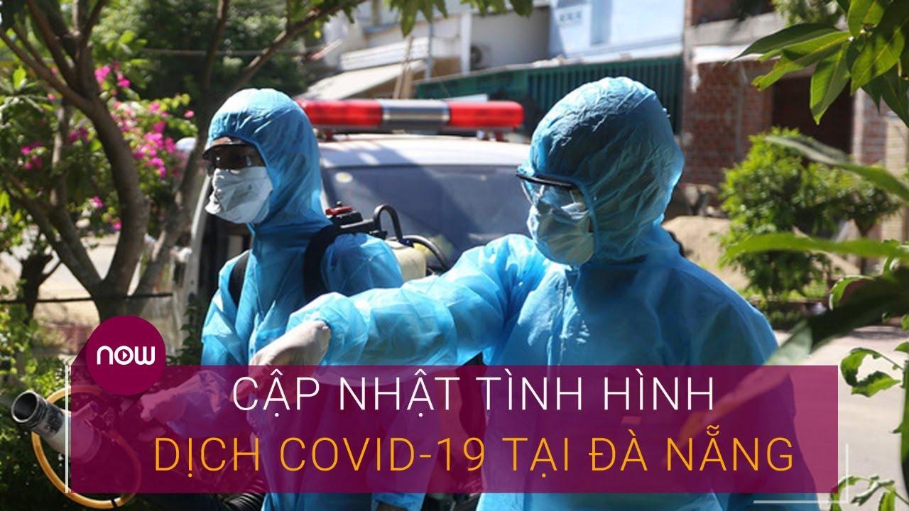 Tin tức mới nhất về tình hình dịch Covid-19 tại Đà Nẵng | VTC Now