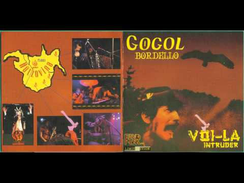 Gogol Bordello - Letter To Mother