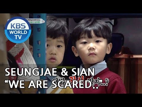 """Seungjae & Sian are scared """"Go by yourself, Naeun""""  [The Return of Superman/2019.01.13]"""