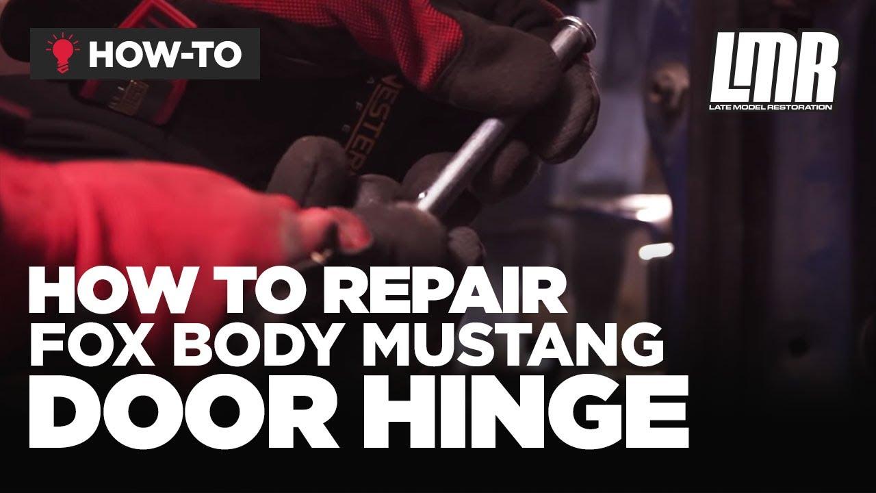 Mustang Door Hinge Repair Kit Install 5 0resto 79 93 Fox Body Youtube