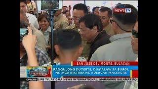 BP: Pangulong Duterte, dumalaw sa burol ng mga biktima ng Bulacan massacre