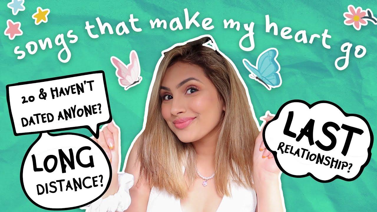 Songs that make my Heart Go 🦋🦋🦋 + Dating Advice | Aashna Hegde