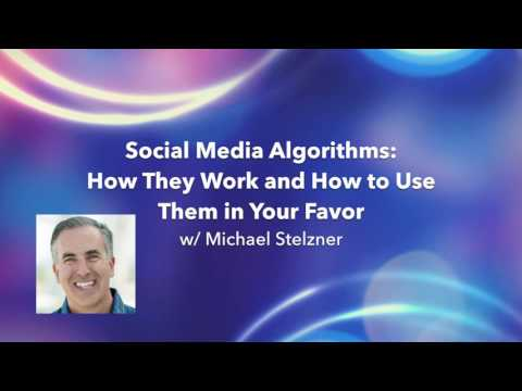 Social Media Algorithms: How They Work and How to Use Them in Your Favor