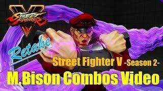 【Retake】SF5 Season 2 / M.Bison Combos Video:ベガ コンボ thumbnail