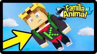 Minecraft : EU FIZ UMA LOUCURA !!! AAaaAA - FAMÍLIA ANIMAL #37