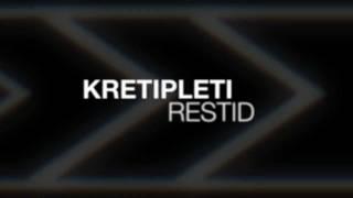 Kretipleti - Restid