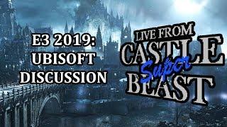Castle Super Beast Clips: E3 2019 Ubisoft Discussion