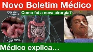 Médico explica a nova Cirurgia de Bolsonaro: Porque? Como ele está? Quando ele volta?