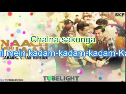 Tubelight - Naach Meri Jaan | KARAOKE | Salman Khan