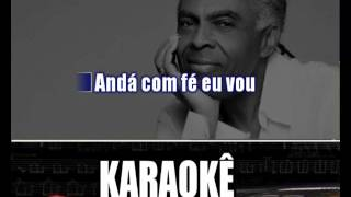 Baixar Karaokê Gilberto Gil Andar Com Fé