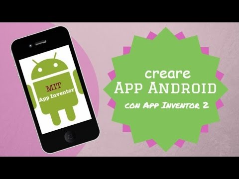 Creare app Android con MIT AppInventor 2