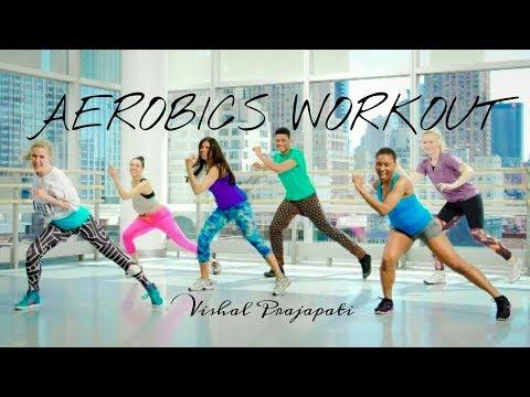 Aerobics Dance Exercise  | Aerobics For Beginners | Vishal Prajapati | 2019