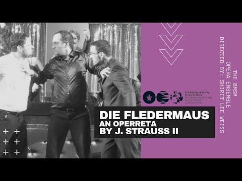 Die Fledermaus - 2015 - The Buchmann-Mehta School Of Music