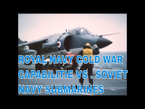 ROYAL NAVY COLD WAR CAPABILITIES vs.  SOVIET NAVY SUBMARINES 75714