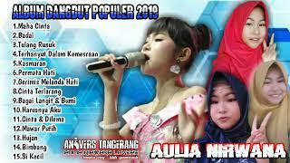 Aulia Nirwana    Album Dangdut Populer 2019