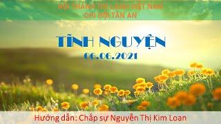 HTTL TÂN AN - Chương trình thờ phượng Chúa - 06/06/2021