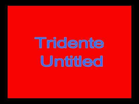 Tridente - Untitled [Best Doterdy] [Trap Music]