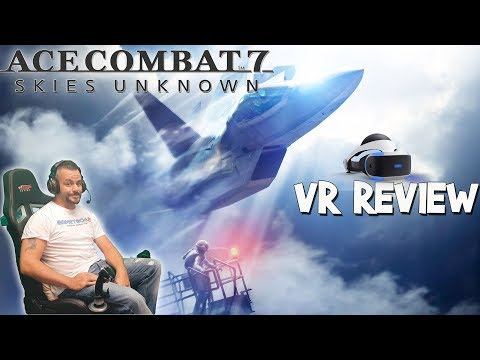Ace Combat 7 | PSVR review and opinions