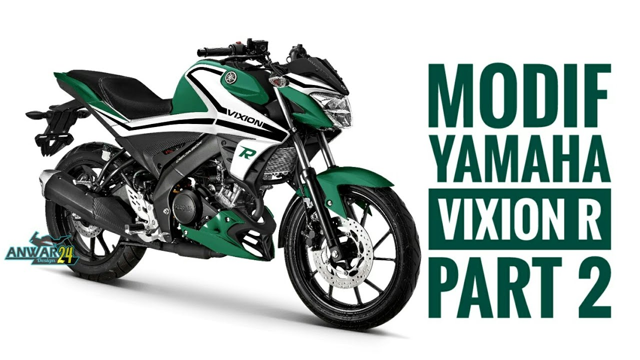 Kabar Modifikasi Koleksi 57 Modifikasi Motor Vixion R Terupdate