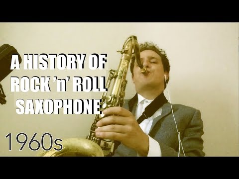 A History of Rock 'n' Roll Saxophone