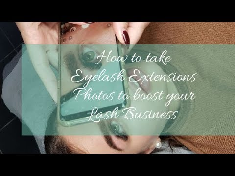 f1737bffa83 How to take Eyelash Extension photos to boost your Lash Business ...