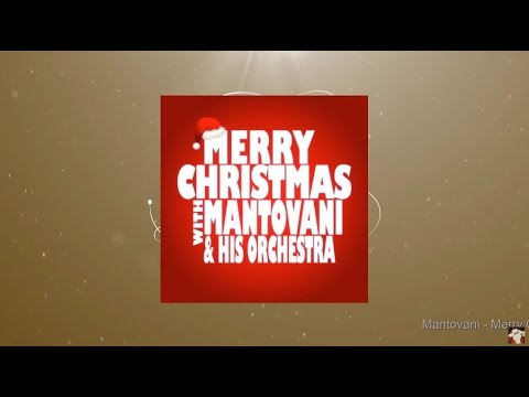 Merry Christmas with Mantovani & his Orchestra (Full Album)
